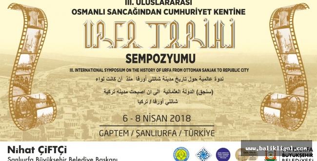 3.Uluslararası Osmanlı Sancaklığından Cumhuriyet Tarihine Urfa
