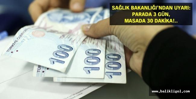 Kağıt Paralara Dikkat! 3 Gün boyunca taşıyorlar
