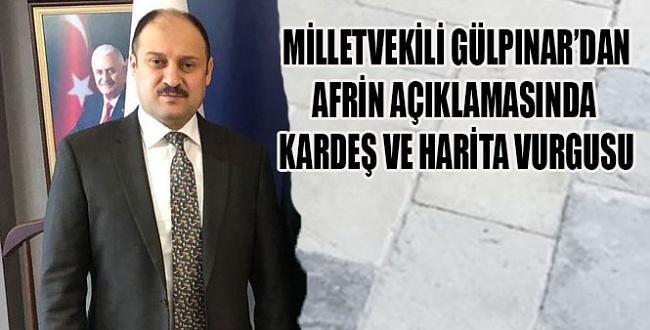 Milletvekili Gülpınar'dan Afrin açıklamasında harita vurgusu