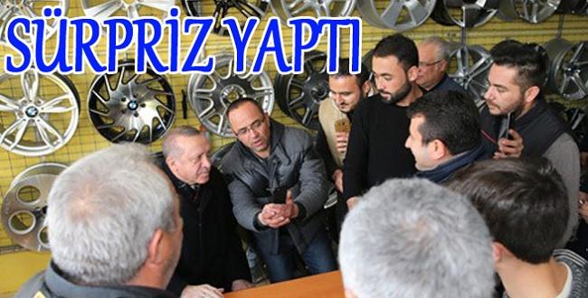 Cumhurbaşkanı Erdoğan'dan Oto Lastikçi Esnafına sürpriz ziyaret