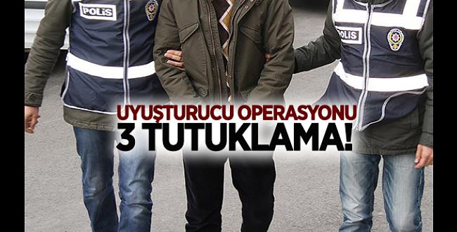 Urfa'da uyuşturucu operasyonu: 3 kişi tutuklandı