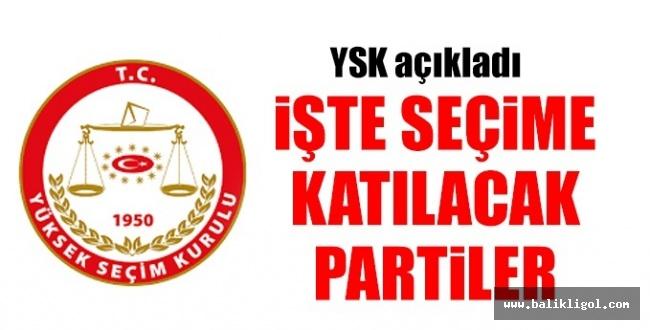 YSK, 24 Haziran'da seçime katılacak partileri açıkladı