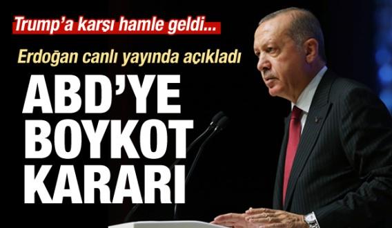 Erdoğan'nın Boykot çağrısı dünyanın bir numaralı gündemi...