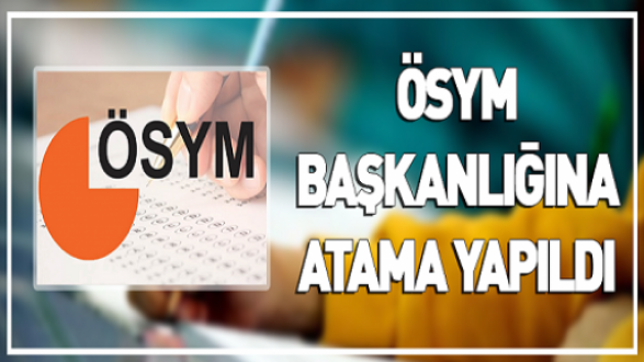 Başkan Erdoğan ÖSYM Başkanlığına Halis Aygün'ü atandı.