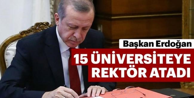 Erdoğan 15 Üniversiteye Yeni Rektör Atadı
