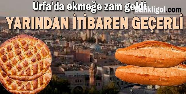 Şanlıurfa'da Ekmeğe Zam Geldi! İşte yeni fiyatı