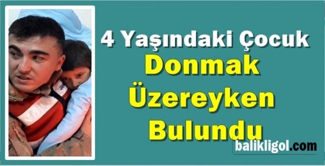 Urfa'da Kaybolan 4 Yaşındaki Çocuk Donmak Üzereyken Bulundu