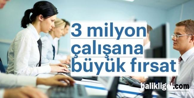 Üç Milyon Çalışanın Gözü Bu Düzenlemede
