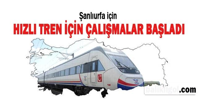 Urfa'ya Hızlı Tren Gelmesi İçin Vekil Devreye Giriyor