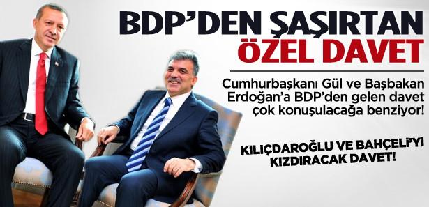 BDP'den Erdoğan ve Gül'e çok özel davet!