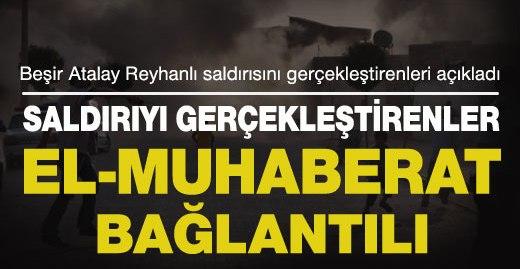 Atalay: Saldırıyı düzenleyenler El-Muhaberat bağlantılı