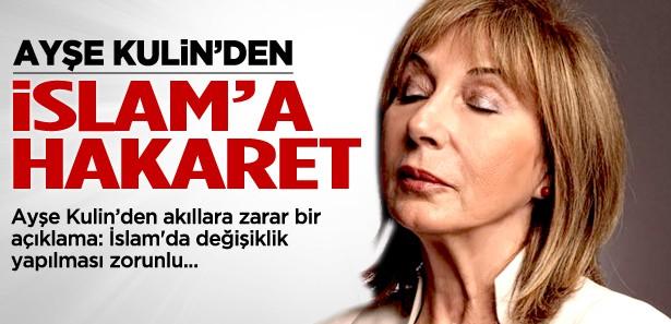 Ayşe Kulin'den İslam ile ilgili skandal sözler!