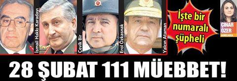 28 Şubat 111 müebbet!