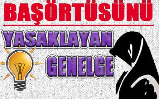 AK Parti Kamuda Başörtüsünü Yasakladı!