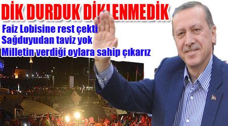 Erdoğan Havaalanında on binlere hitap etti; Dik Durduk diklenmedik
