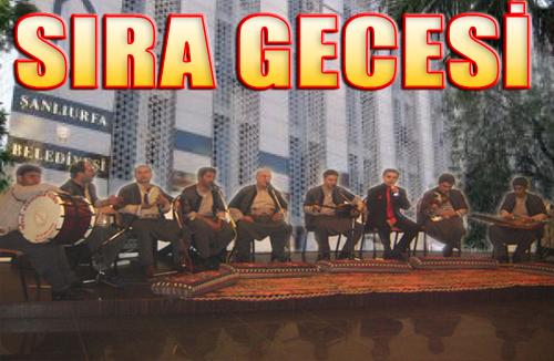 Urfa Belediyesinin Önünde Sıra Gecesi Yapılacak!