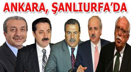 Ankara, haftasonu Şanlıurfa'da olacak