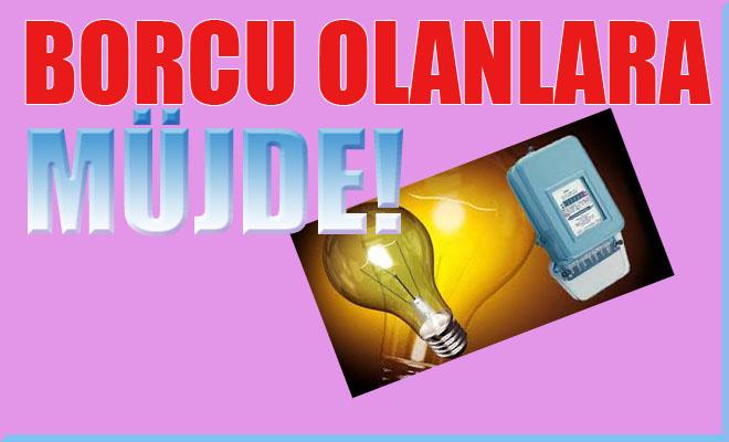 Urfa'da Elektrik borcu olanlara müjde!