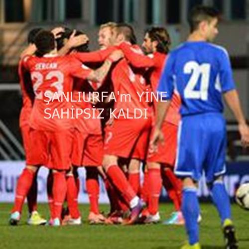 Şanlıurfa`da Türkiye - Andora maçı Oynanmayacak