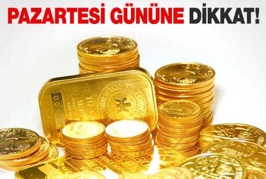 Altın yatırımcısı, Pazartesi gününe dikkat!