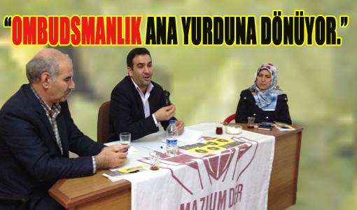 Mazlum –Der de Ombudsmanlık Konuşuldu