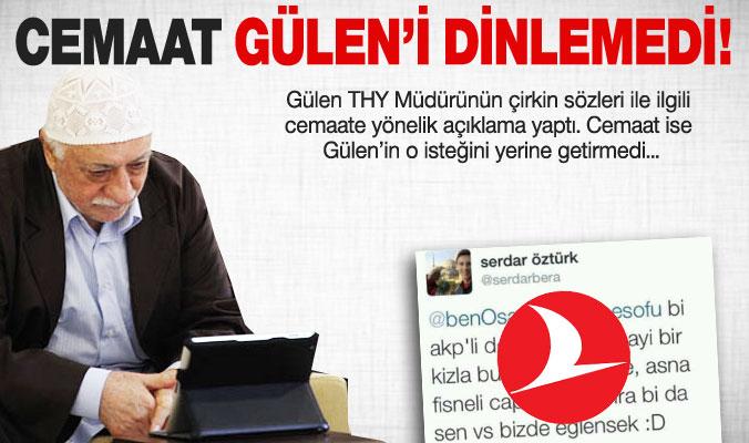 Gülen, THY yetkilisinin hakaretine cevap verdi!