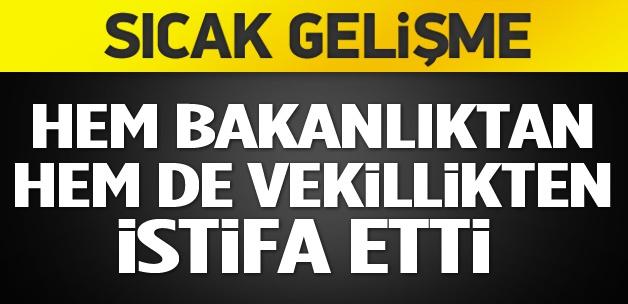 Erdoğan Bayraktar hem bakanlıktan hem vekillikten istifa etti