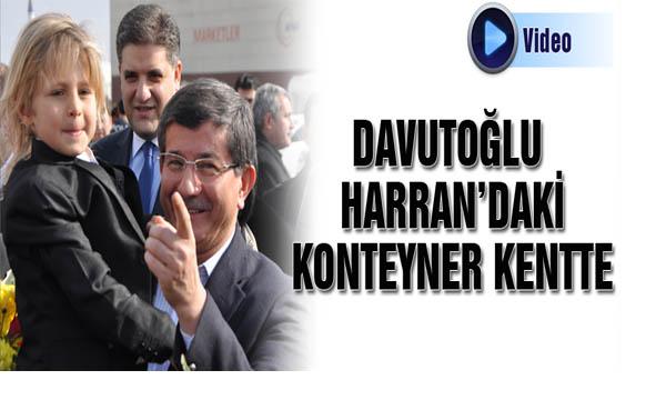 Davutoğlu Harran konteyner kentte