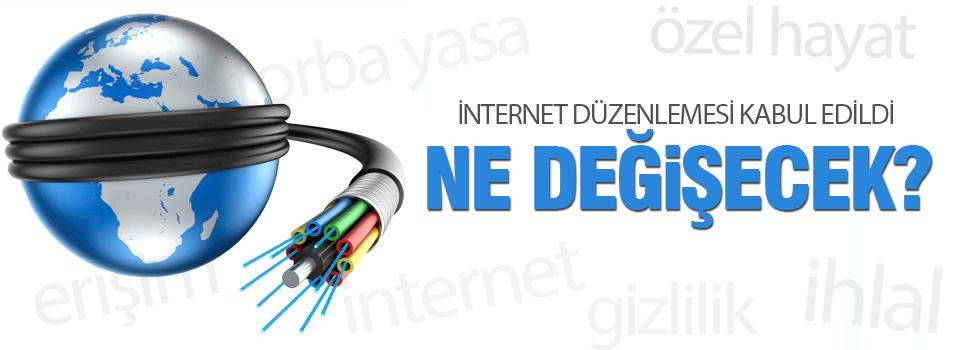 İnternet yasası kabul edildi, işte değişiklikler