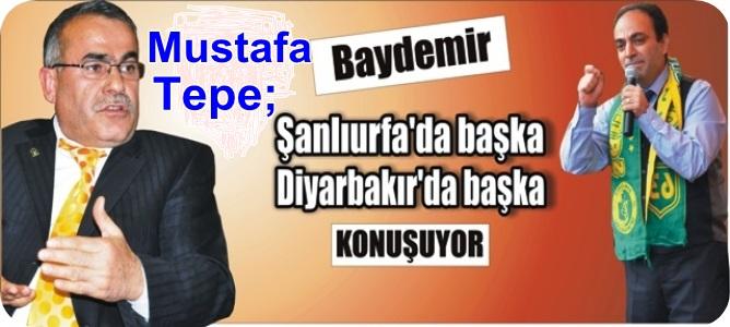 """""""Baydemir, Diyarbakır'da farklı, Urfa'da farklı konuşuyor"""