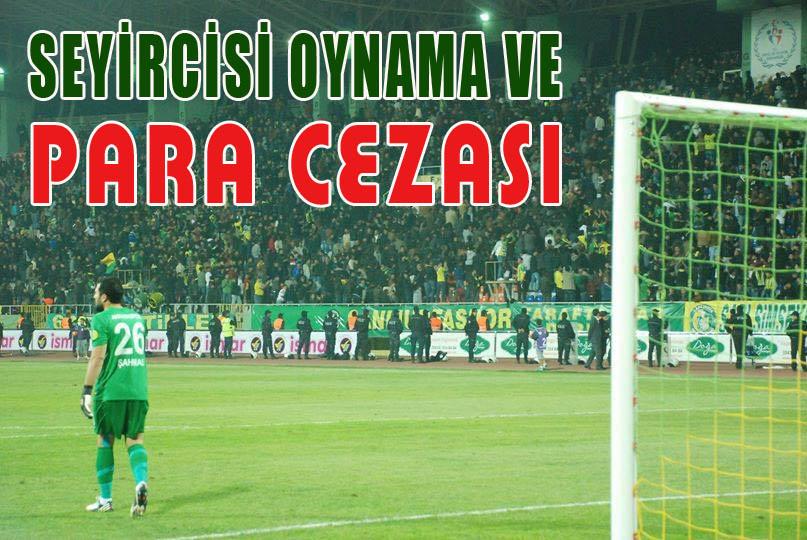 Şanlıurfaspor-Bucaspor maçı seyircisiz!
