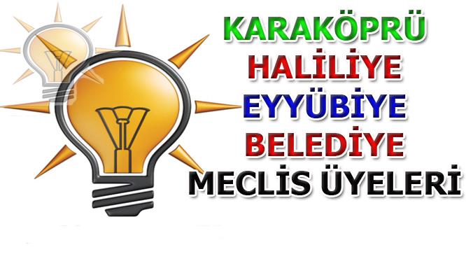 AK Parti Karaköprü, Haliliye ve Eyyübiye Belediye Meclis Üyeleri