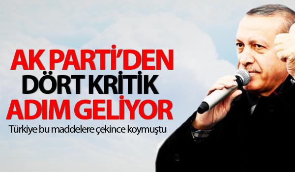 AK Parti'den dört kritik adım geliyor!