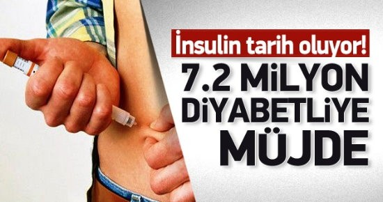 7.2 milyon diyabetliye müjde! İnsulin tarih oluyor