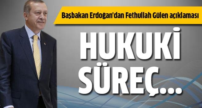 Başbakan Erdoğan'dan Fethullah Gülen açıklaması