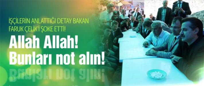 Faruk Çelik Soma'da şoke oldu: Allah Allah