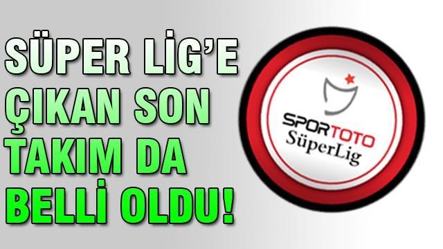 Süper Lig'e çıkan son takım Mersin İdmanyurdu oldu!