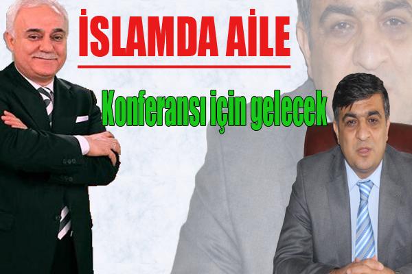 Nihat Hatipoğlu Urfa'ya geliyor