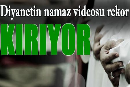 Diyanet'in rekor kıran namaz videosu