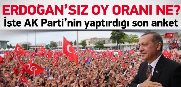 Erdoğan sonrası AK Parti'nin oy oranı yüzde kaç?
