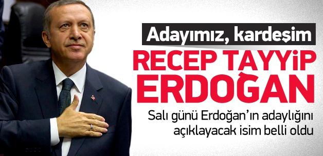 Erdoğan'ı açıklayacak isim belli oldu