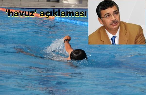 Büyükşehir Belediyeden 'havuz' açıklaması