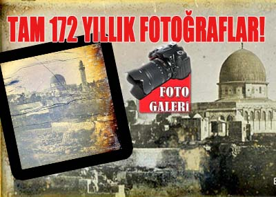 Kudüs'ün bu fotoğraflarını ilk kez göreceksiniz