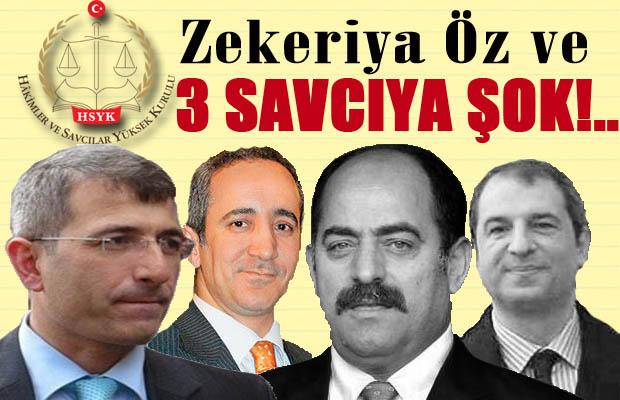 Zekeriya Öz ve 3 savcı görevden uzaklaştırıldı