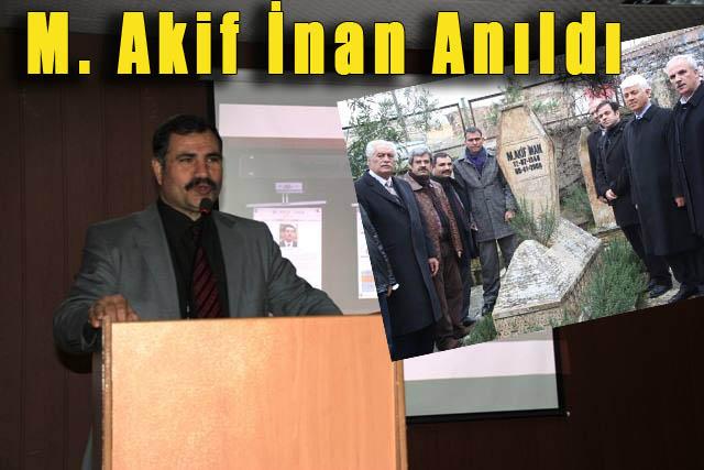 Sevenleri Mehmet Akif'i Unutmadılar