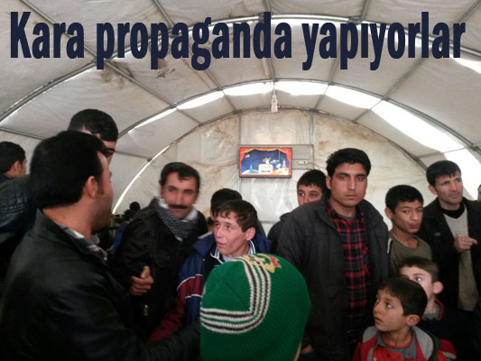 Mülteciler Kampa Gitmesinler diye kara propaganda yapıyorlar