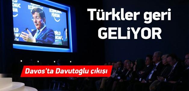 Davos'ta ''Türkler geri geliyor'' çıkışı