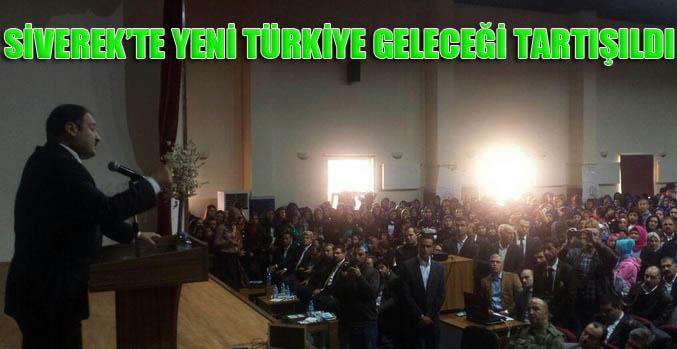 Yeni Türkiye Geleceğini Siverek'te tartıştı