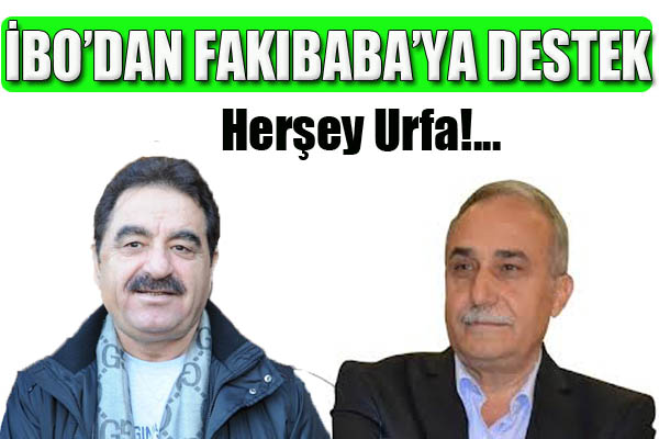 Tatlıses'ten Fakıbaba'ya destek