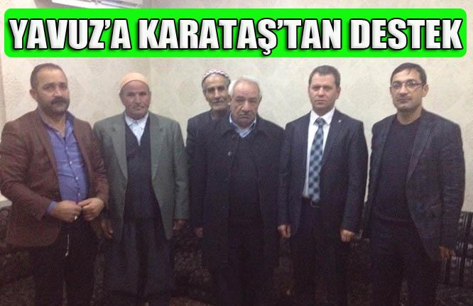 Mustafa Yavuz'a Fevzi Karataş'dan destek